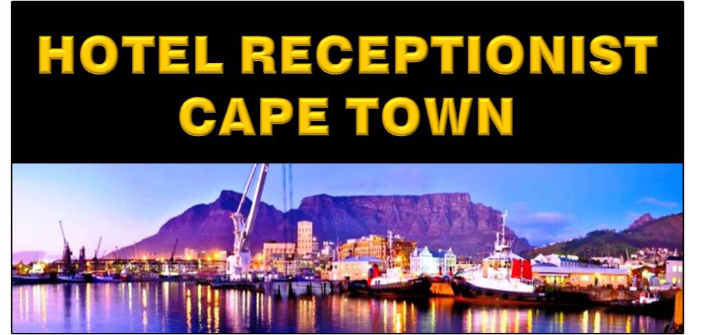 HOTEL RECEPTIONIST CAPE TOWN