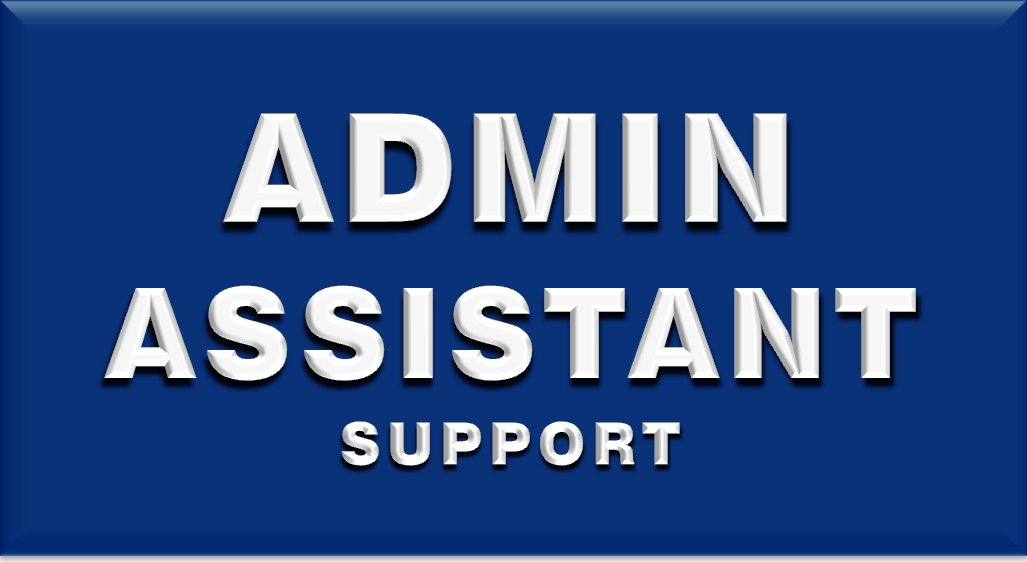 ADMIN ASSISTANT SUPPORT