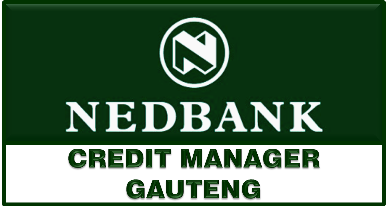 NEDBANK CREDIT MANAGER