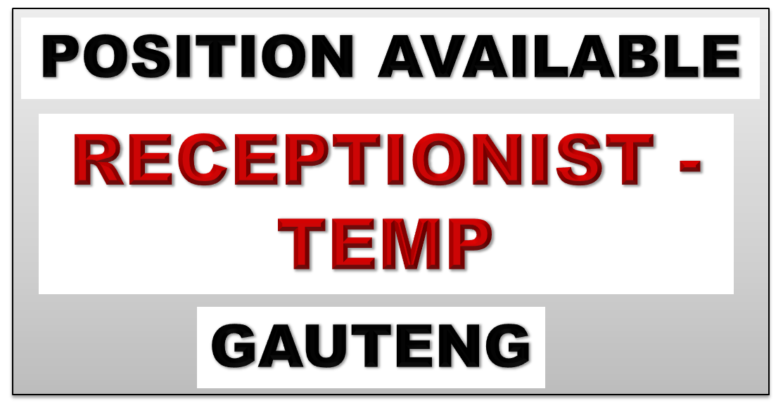 RECEPTIONIST TEMP gauteng